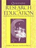 img - for Qualitative Research for Education: An Introduction to Theories and Methods, Fifth Edition by Robert Bogdan (2006-08-04) book / textbook / text book
