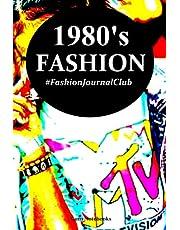 1980's Fashion: Fashion Journal Club