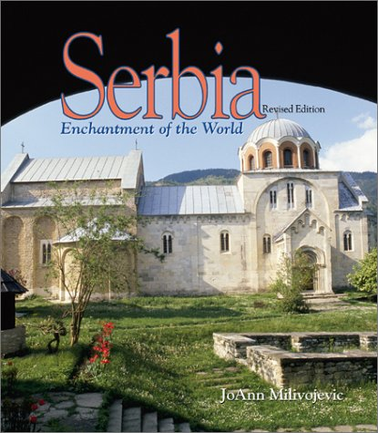 Serbia (Enchantment of the World, Second)
