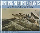Hunting Neptune's Giants, Catherine Gourley, 1562945343
