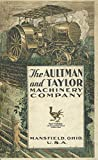 The AULTMAN and TAYLOR MACHINERY COMPANY 1920s Thresher and Tractor Farm Catalog