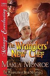 The Wranglers' New Chef [The Wranglers of Bear Mountain 1] (Siren Publishing Menage Everlasting)