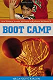 Boot Camp, Eric Walters and Jerome Williams, 1551436957