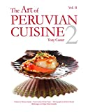 The Art of Peruvian Cuisine Vol. II: By buying this book you will be contributing with the education of many peruvian children.