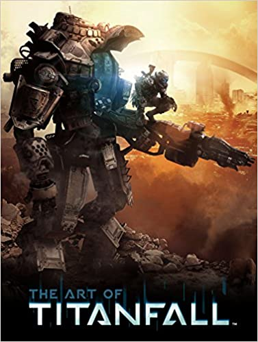 The Art of Titanfall: Amazon.es: Mcvittie, Andy: Libros en idiomas ...