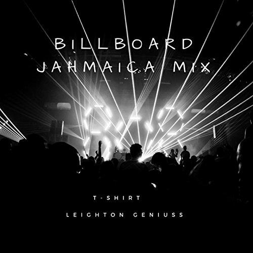 Billboard Jahmaica (Remix) (Billboard Tshirt)