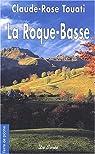 La Roque-Basse par Touati