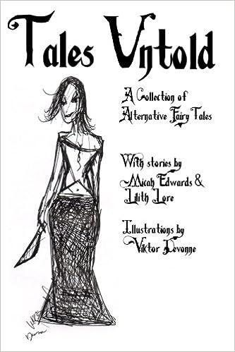 Tales Untold: Volume 1