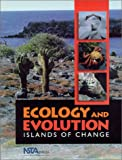 Ecology and Evolution : Islands of Change, Benz, Richard, 0873551834