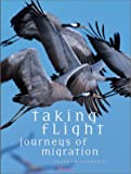 Taking Flight Journeys of Migration, Guilham Lessffre, 1842021877