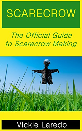 Scarecrow: The Official Guide to Scarecrow Making ()