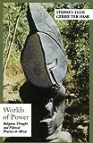 Worlds of Power, Stephen Ellis and Gerrie ter Haar, 0195220161