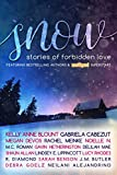 SNOW: Stories of Forbidden Love