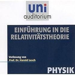 Eine Einführung in die Relativitästheorie (Uni-Auditorium)