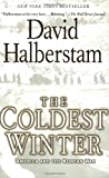 The Coldest Winter: America and the Korean War, David Halberstam, 0786888628