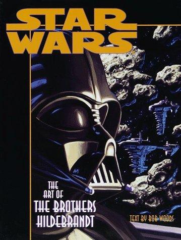 Star Wars: The Art of the Brothers Hildebrandt Hildebrandt Fantasy Art