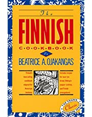 The Finnish Cookbook: Finland's best-selling cookbook adapted for American kitchens Includes recipes for sour rye bread, Bishop's pepper cookies, and Finnnish smorgasbord