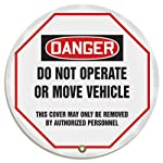 "Accuform KDD811 STOPOUT Vinyl Steering Wheel Message Cover, OSHA-Style Legend ""DANGER DO NOT OPERATE OR MOVE VEHICLE - THIS COVER MAY ONLY BE REMOVED BY AUTHORIZED PERSONNEL"", 16"" Diameter, Red/Black on White"