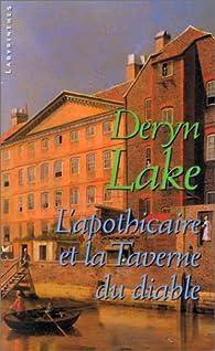 L'apothicaire et la taverne du diable par Deryn Lake