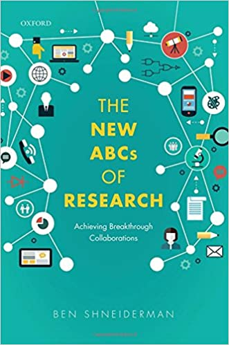The New ABCs of Research: Achieving Breakthrough Collaborations