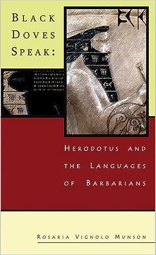 Book Black Doves Speak: Herodotus and the Languages of Barbarians (Hellenic Studies) (Hellenic Studies Series)
