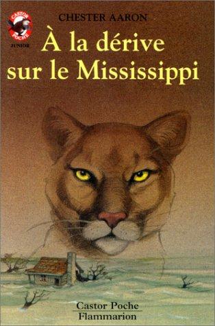 Couverture de La derive sur le mississippi (a) - - junior, aventure, des 9/10 ans