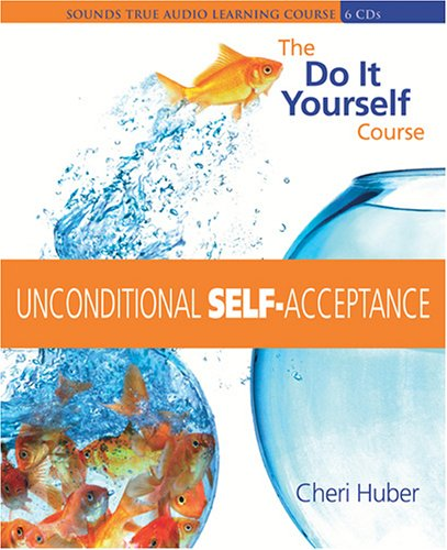Unconditional Self Acceptance by Brand: Sounds True, Incorporated