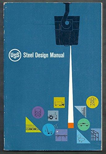 USS Steel Design Manual (Uss United Steel States)