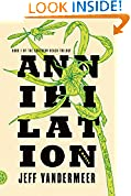 #5: Annihilation: A Novel (The Southern Reach Trilogy)