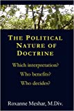 The Political Nature of Doctrine, Roxanne Meshar, 1435719522