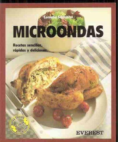 MICROONDAS. RECETAS SENCILLAS, RÁPIDAS Y DELICIOSAS: Amazon ...