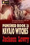 img - for Navajo Witches (Punished) (Volume 2) book / textbook / text book
