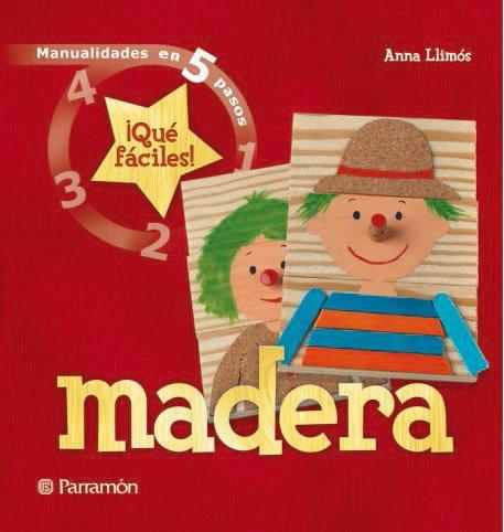 Madera: ¡Qué fáciles! (Manualidades en 5 pasos)