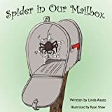Spider in Our Mailbox, Linda Asato, 098186855X