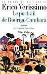 Le temps et le vent, tome 2 : Le portrait de Rodrigo Cambara par Verissimo