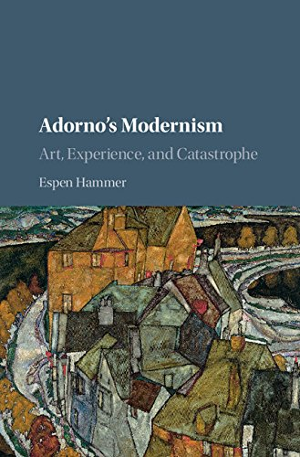 Download Adorno's Modernism: Art, Experience, and Catastrophe Pdf