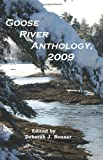 Goose River Anthology 2009, , 1597130842