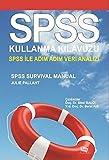 img - for Spss Kullanma Kilavuzu - Spss Ile Adim Adim Veri Analizi book / textbook / text book