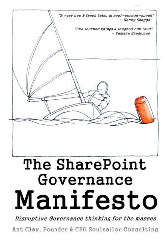 The Sharepoint Governance Manifesto  Disruptive Governance Thinking For The Masses