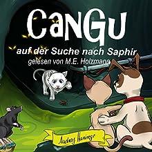 CanGu auf der Suche nach Saphir (CanGu 2) Hörbuch von Audrey Harings Gesprochen von: Matthias Ernst Holzmann