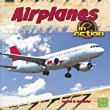 Airplanes in Action (Transportation Zone)