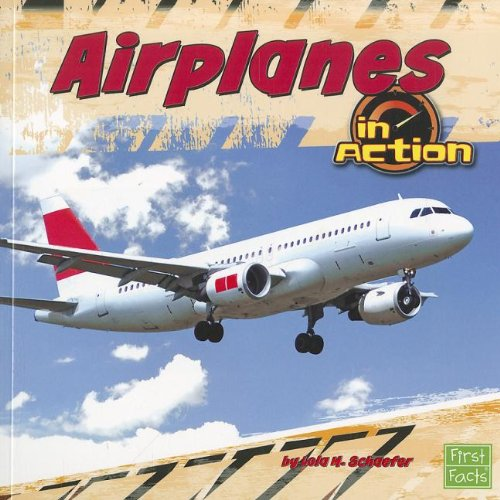 Airplanes in Action (Transportation Zone) by Capstone Press