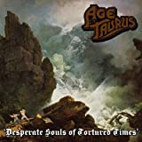 Desperate Souls of Tortured Times by AGE OF TAURUS (2013-05-21)