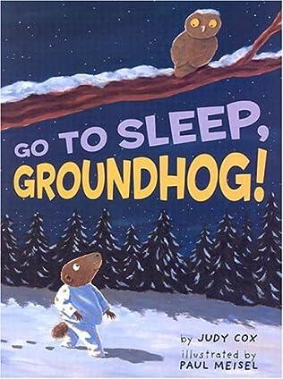 book cover of Go to Sleep, Groundhog!