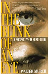 In the Blink of an Eye: A Perspective on Film Editing Paperback