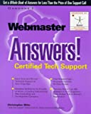 Webmaster Answers!: Certified Tech Support (Answers Series)