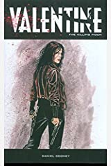 Valentine Volume 3: The Killing Moon Paperback