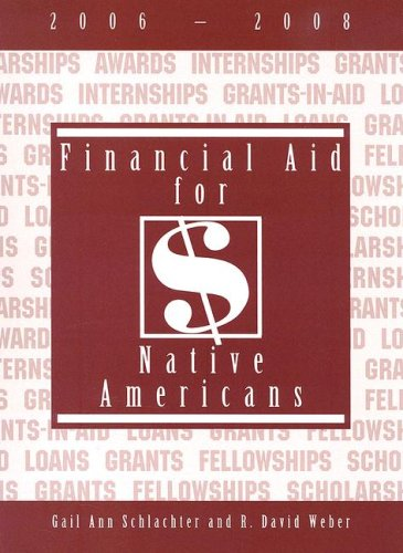 Financial Aid for Native Americans, 2006-2008