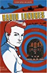 Radio Londres par Bloor