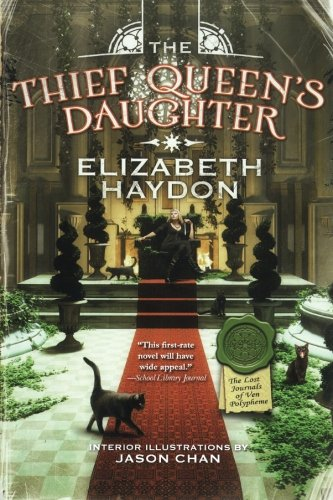 The Thief Queen's Daughter: Book Two of The Lost Journals of Ven Polypheme